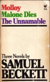 Samuel Beckett. Molloy. Malone Dies. The Unnamable