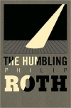 Philip Roth. The Humbling