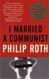Philip Roth. I married a communist. New York: Vintage, 1999 (1998)