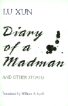 Lu Xun. Diary of a Madman, and Other Stories