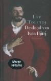 Lev Tolstoj. De dood van Ivan Iljitsj