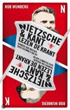 Rob Wijnberg. Nietzsche en Kant lezen de krant