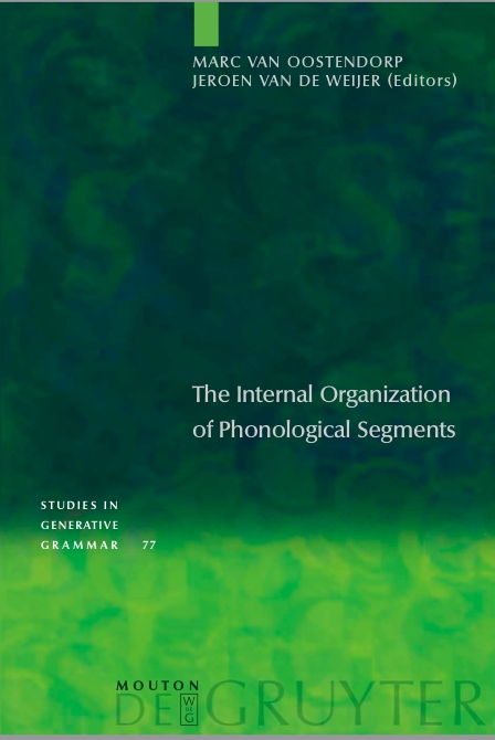 Internal Organization of Phonological Segments